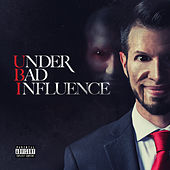 Under Bad Influence de Ubi