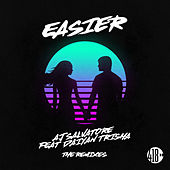 Easier (The Remixes) von AJ Salvatore