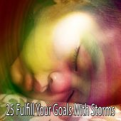 25 Fulfill Your Goals with Storms de Thunderstorm Sleep