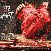 Let's Get A What by Allstar JR