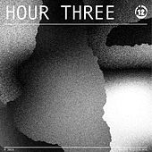 Hour Three by Various Artists