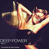 Deep Power, Vol. 3 (The Sound of Deep-House) by Various Artists