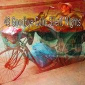 49 Goodbye Colic Silent Nights by Deep Sleep Music Academy