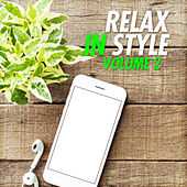 Relax in Style, Vol. 2 by Various Artists