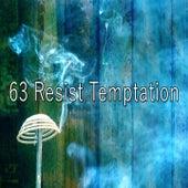 63 Resist Temptation de Meditación Música Ambiente