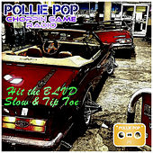 Hit the BLVD Slow & Tip Toe by Pollie Pop