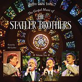 The Gospel Music Of The Statler Brothers Volume Two von The Statler Brothers