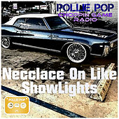 Necclace On Like Showlights by Pollie Pop