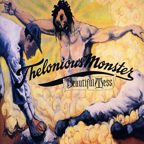 Beautiful Mess by Thelonious Monster