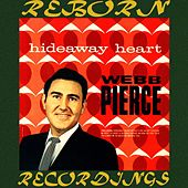 Hideaway Heart (HD Remastered) by Webb Pierce