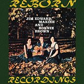 Jim Edward, Maxine and Bonnie Brown (HD Remastered) by The Browns