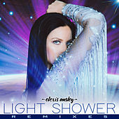 Light Shower (The Remixes) by Elexis Ansley