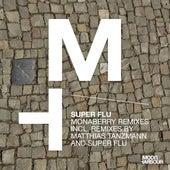 Monaberry Remixes by Super Flu