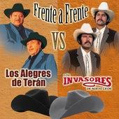 Frente a Frente Los Alegres de Terán vs Los Invasores de Nuevo León de Various Artists
