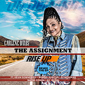 The Assignment Rise Up by Carlene Davis