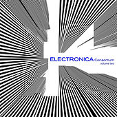 The Electronica Consortium, Vol. 2 de Various Artists