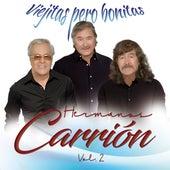 Viejitas Pero Bonitas, Hermanos Carrión Vol. 2 by Hermanos Carrión