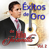 Exitos De Oro De Julio Jaramillo Vol. 2 by Julio Jaramillo