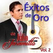 Exitos De Oro De Julio Jaramillo Vol. 2 de Julio Jaramillo