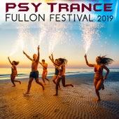 Psy Trance Fullon Festival 2019 (Goa Doc DJ Mix) by Goa Doc