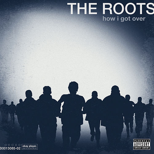 How I Got Over by The Roots