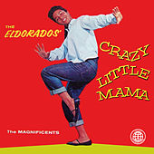 Crazy Little Mama de The El Dorados