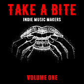 Take a Bite: Indie Music Makers, Vol. 1 von Various Artists