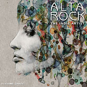 Alta Rock: The Independent Artist, Vol. 3 by Various Artists