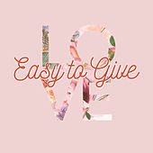 Easy to Give Love de Various Artists