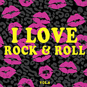 I Love Rock & Roll, Vol. 8 von Various Artists