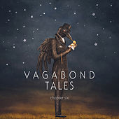 Vagabond Tales, Chapter 6 by Various Artists
