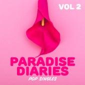 Paradise Diaries: Pop Singles, Vol. 2 de Various Artists