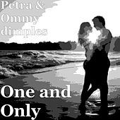 One and Only by Petra