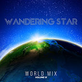 Wandering Star World Mix, Vol. 9 by Various Artists