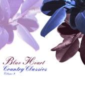 Blue Heart: Country Classics, Vol. 9 de Various Artists