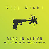 Back In Action von Kill Miami