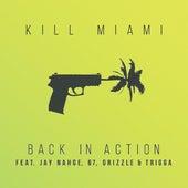 Back In Action de Kill Miami