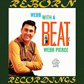 Webb with a Beat (HD Remastered) de Webb Pierce