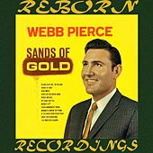 Sands of Gold (HD Remastered) by Webb Pierce