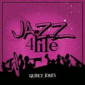 Jazz 4 Life by Quincy Jones