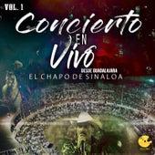 Concierto En Vivo Desde Guadalajara, Vol. 1 de El Chapo De Sinaloa