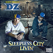 Sleepless City Livin' by Kurupt