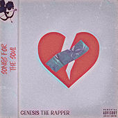 Songs for the Soul by Genesis the Rapper