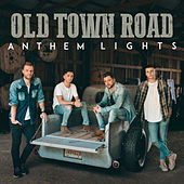 Old Town Road von Anthem Lights