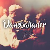 Dansballader by Various Artists