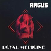Royal Medicine by Argus