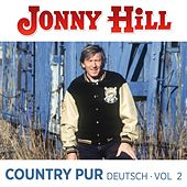 Country pur Deutsch Vol.2 von Jonny Hill