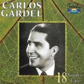 18 Grandes Éxitos de Carlos Gardel