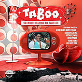 Taboo - Valentine for a Space Age Bachelor von Various Artists