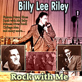 Rock with Me by Billy Lee Riley